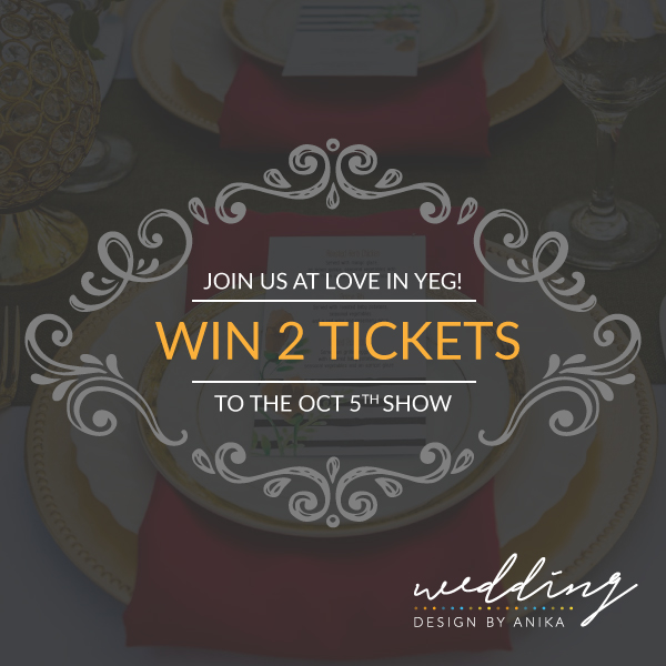 love in yeg - win tickets - wedding design by anika